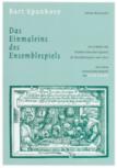 Spanhove, Bart - Einmaleins des Ensemblespiels -
