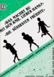 Fall/Mascheroni - Die süßesten Früchte / Was machst Du mit dem Knie, lieber Hans - SATB