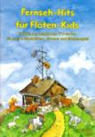 Fernsehhits für Flötenkids - 2 Soprano Recorders and Guitar