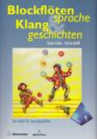 Rothe, Gisela / Rahlf, Christa - Blockflötensprache und Klanggeschichten - Sopranflötenschule Band 1