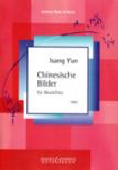 Yun, Isang - Chinesische Bilder - Blockflöte solo