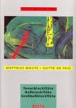 Maute, Matthias - Suitte en trio - TBGb