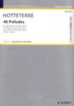 Hotteterre, Jacques - 48 Preludes - Altblockflöte solo