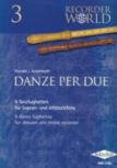 Authenried, Ronald J. - Danze Per Due - Sopran- und Altblockflöte