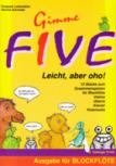 Lotterstätter / Schneider - Gimme Five - Solo Soprano Recorder