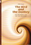 Rose, Pete - The Bird and the Donkey - Für Blockflöte solo
