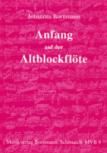 Bornmann, Johannes - Anfang auf der Altblockflöte -