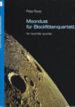 Rose, Pete - Moondust - TTTB und SATB