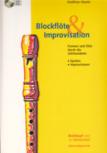 Maute, Matthias - Blockflöte & Improvisation - Spielen - Improvisieren (mit CD)