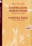 Backer, Marcel de - Musikalische Erzählungen - Sopranblockflöte und Klavier
