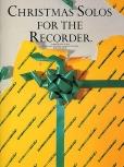 Christmas Solos for the recorder - Sopranblockflöte solo