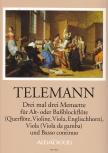 Telemann, Georg Philipp - Drei mal drei Menuette - Alt/Bassflöte, Viola und Bc.