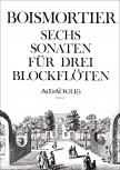 Boismortier, Joseph Bodin de - six sonatas - AAA