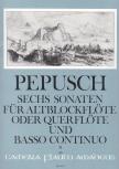 Pepusch, Johann Christoph - Sechs Sonaten Band 2 - Altblockflöte und Basso continuo