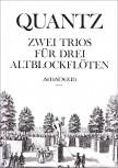 Quantz, Johann Joachim - Zwei Trios - AAA