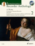 Bennetts, Kathryn / Bowman, Peter- Renaissance Recorder Anthology 2 - Sopranblockflöte und Klavier + CD