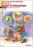 Spiel und Spaß mit der Blockflöte - Die schönsten Herbst- & Winterlieder - 2 Sopran- und 1 Altblockflöte