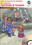 Spiel und Spaß mit der Blockflöte - Die schönsten Spirituals & Gospels - 2 Sopranblockflöten + CD