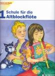 Spiel und Spaß mit der Blockflöte - Altflötenschule Band 1
