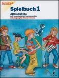 Spiel und Spaß mit der Blockflöte - Spielbuch Band 1 für Altflöte