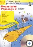 Spiel mit! Flöten-Hits  für coole Kids - Megastarke Popsongs 2 - 2 Sopranblockflöten + CD
