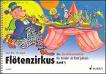 Butz, Rainer / Magolt, Hans - Flötenzirkus -  Band 1