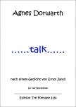 Dorwarth, Agnes - ...talk... - SATB