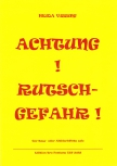 Vissing, Heida - Achtung ! Rutschgefahr ! - Bass or Treble recorder