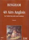 Bingham, George - 40 Airs Anglois - Altblockflöte und Basso continuo