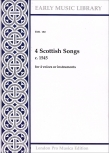 4 Scottish Songs - von ca. 1545  SATB