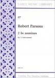 Parsons, Robert - 2 In Nomines - SATB