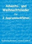 Advents- und Weihnachtslieder - 2 Soprano Recorder
