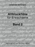 Bornmann, Johannes - Altblockflöte für Erwachsene - Band 2