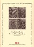 Englische Musik des 13. und 14. Jahrhunderts - AATT / AAAT / TTBB