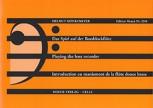 Mönkemeyer, Helmut - Das Spiel auf der Bassblockflöte -