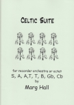 Hall, Marg - Celtic Suite - recorder orchestra