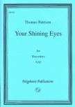 Bateson, Thomas - Your shinig Eyes - SAT
