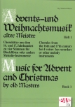 Advents-u. Weihnachtslieder alter Meister 1 - Recorder Quartet SATB