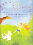 Meier, Brigitte - Kommt, lasst uns tanzen - Die kleinen Blockflötengeschichten Band 4