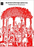 Blockflötenquartette  - Heft 1 Vokalmusik der Renaissance SATB / AATB / ATTB