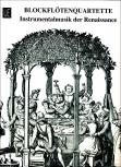 Blockflötenquartette  - Heft 2 Instrumentalmusik  der Renaissance  SATB / AATB / ATTB