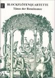 Blockflötenquartette  - Heft 3 Tänze der Renaissance  SATB / SAAT / SAAB / AATB