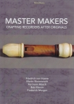 Daniel Brüggen - Master Makers - DVD<br>Film über Blockflötenbauer