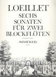 Loeillet, Jean Baptiste - 6 Sonaten - 2 Altblockflöten