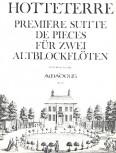Hotteterre, Jaques - Première Suitte de Pièces - 2 Altblockflöten