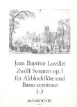 Loeillet de Gant, Jean Baptiste - Zwölf Sonaten op. 1 / 1-3  - Altblockflöte und Basso continuo