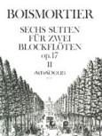 Boismortier, Joseph Bodin de - Sechs Suiten op. 17 -  Band 2 2 Altblockflöten