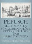 Pepusch, Johann Christoph - Sechs Sonaten Band 1 - Altblockflöte und Basso continuo