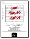 Antonii, Pietro Degli - Sonaten op. 4 Nr. 2 und 4 - Altblockflöte und Basso continuo