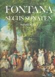 Fontana, Giovanni Battista - Sechs Sonaten - Sopranblockflöte und Basso continuo